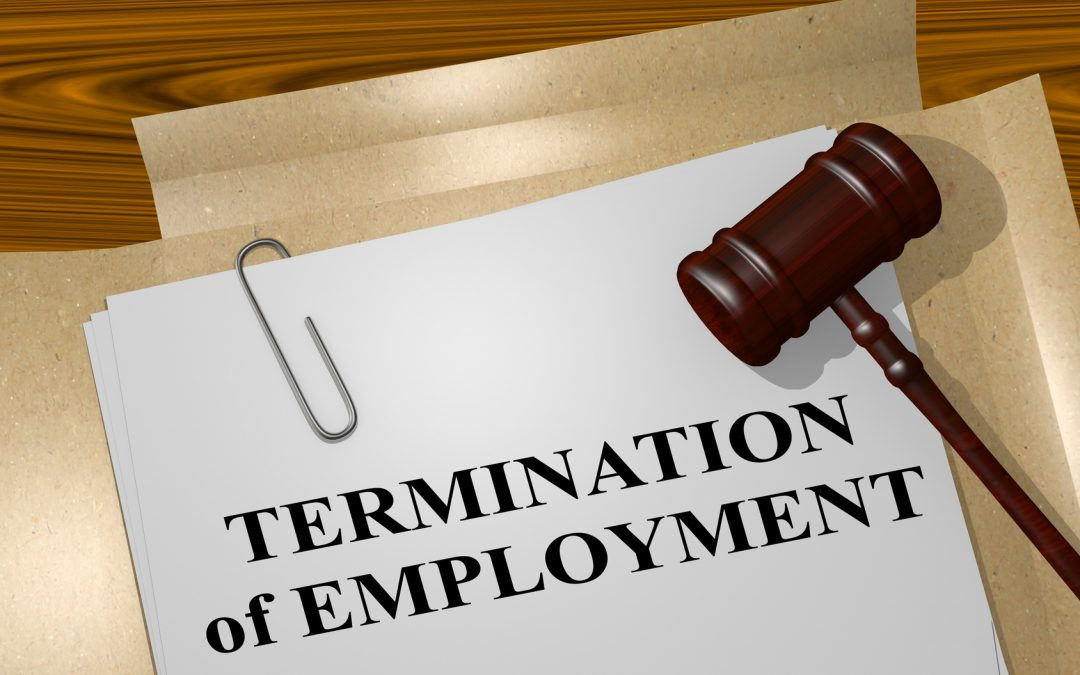 Termination of Employment – What You Need To Know